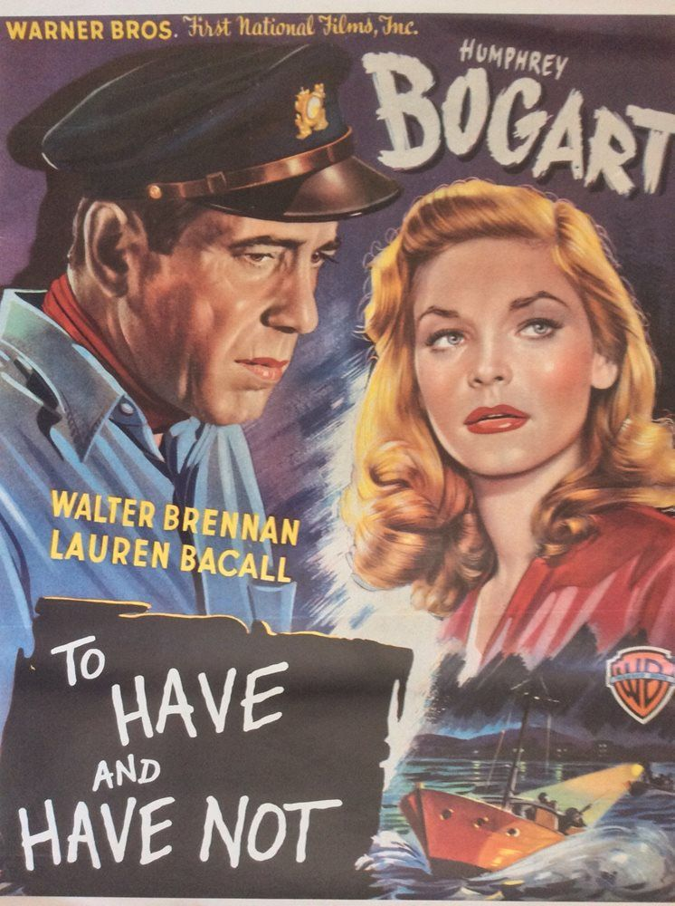 To Have And Have Not Vintage Reproduction Movie Poster Humphrey Bogart Classic Humphrey Bogart Movie Posters Vintage Lauren Bacall