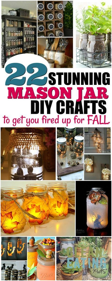 22 Mason Jar Crafts to Get You Fired Up for Fall. - Clean Eating with kids