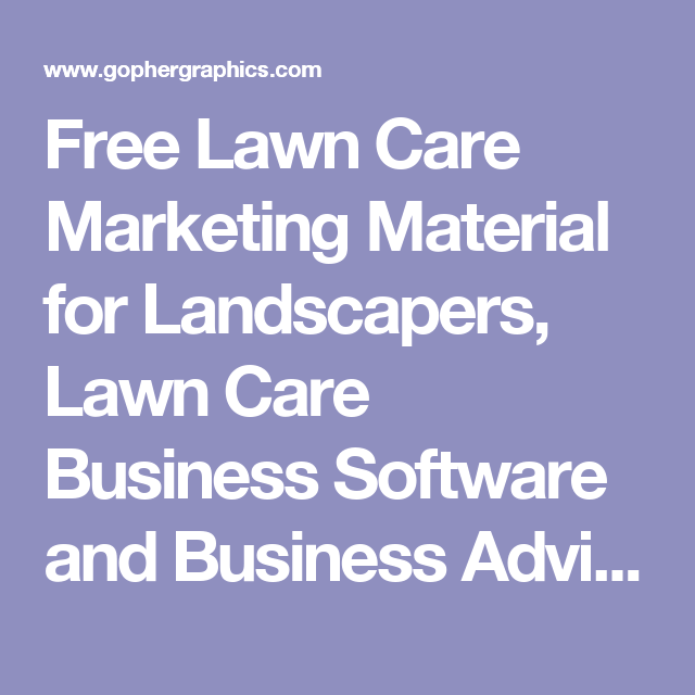 free lawn care marketing material for landscapers lawn care business software and business advice for