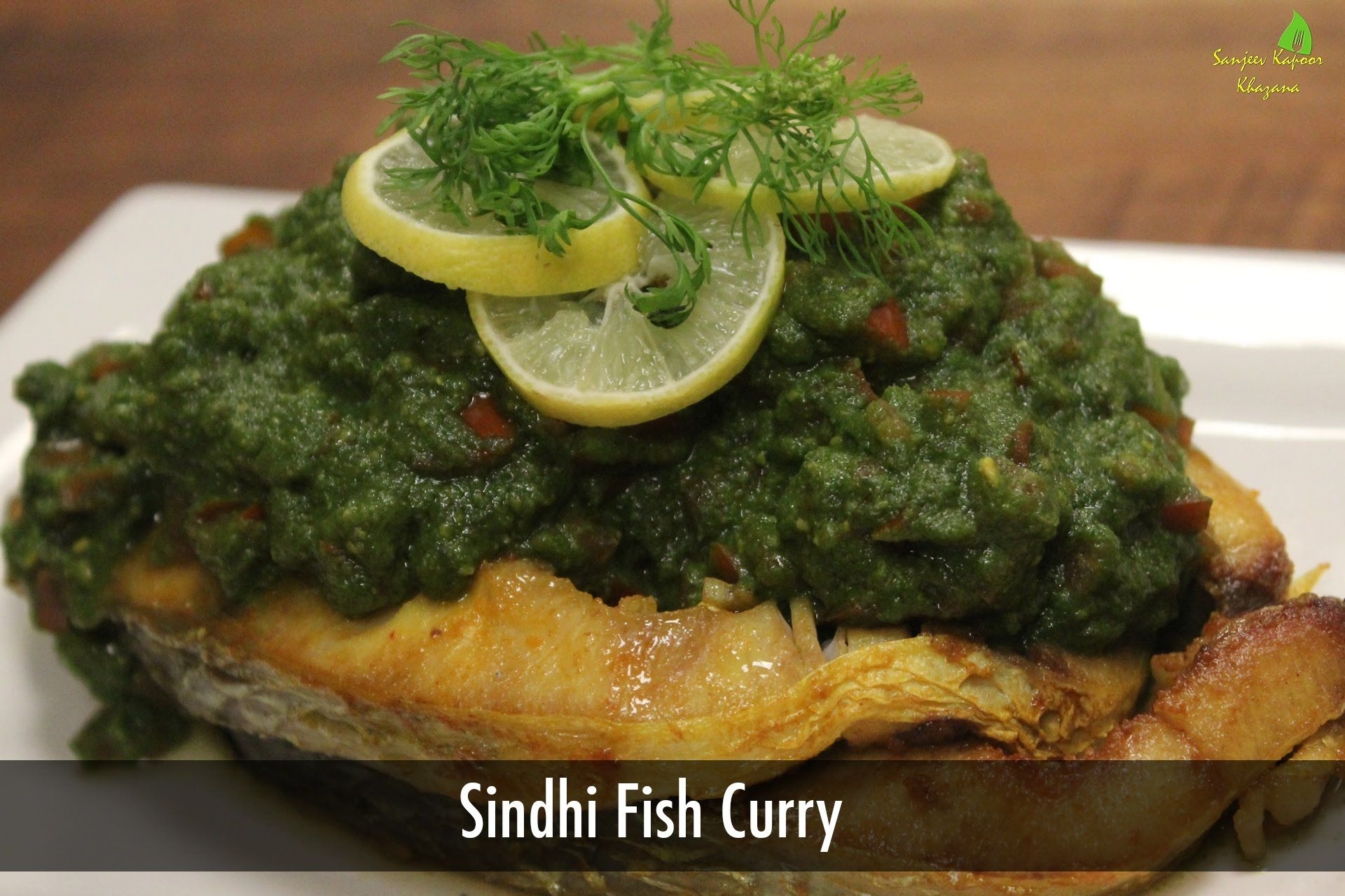 Sindhi fish curry sindhi recipes sanjeev kapoors khana food sindhi fish curry sindhi recipes sanjeev kapoors forumfinder Image collections