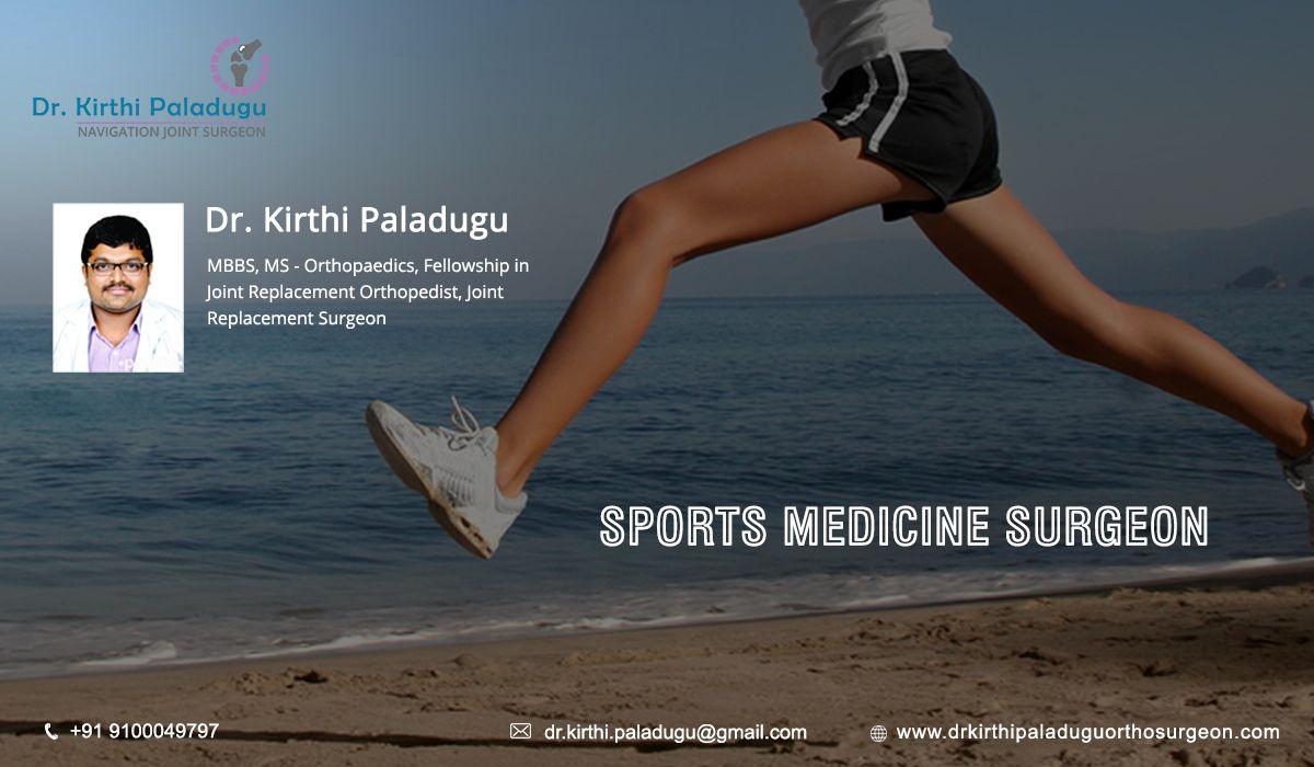Pin by Dr Kirthi Paladugu on Sports Medicine Surgeon