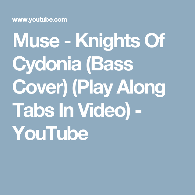 Muse Knights Of Cydonia Bass Cover Play Along Tabs In Video