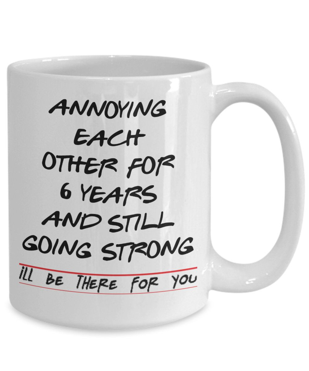 Funny Custom 6th Anniversary Mug,gift For Husband,gift For