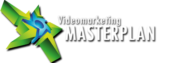 Neu für Unternehmer:  Der Videomarketing Masterplan – 7 Schritte, die Sie unbedingt gehen sollten
