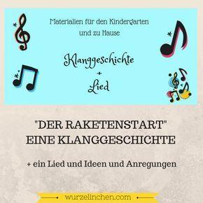 #Klanggeschichte #Kindergarten #Lied #Rakete #Material #Pädagogin #Rakete #Welt… – Elvira Klatte