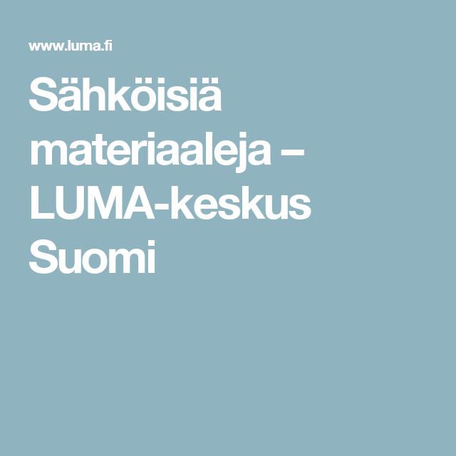 Sähköisiä materiaaleja – LUMA-keskus Suomi