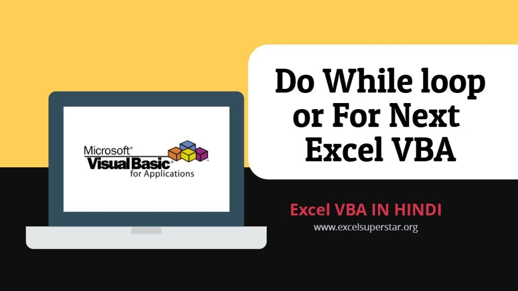 Do While Loops Or For Next Vba While Loop Excel Macros Learning