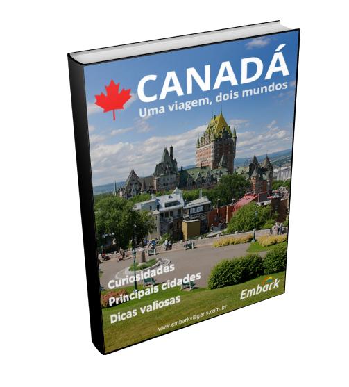 EBook - Canadá: uma viagem, dois mundos. http://blog.embarkviagens.com.br/canada-um-pais-dois-mundos/