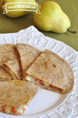 Pear Quesadillas   Food Hero - Healthy fun quesadillas for kids. Only 10 minutes of prep!