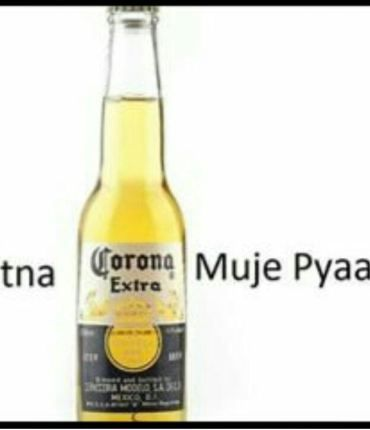 Itna Karo Na Mujhe Pyaar With Images Beer Bottle Corona Beer