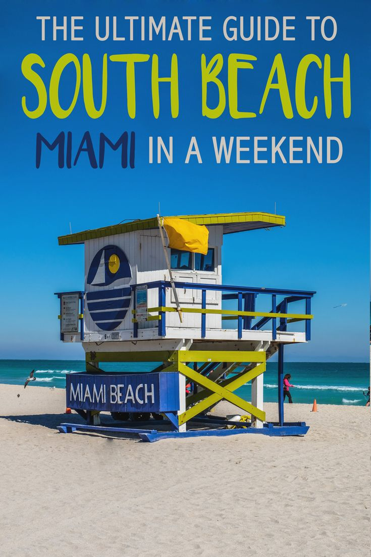 The Ultimate Guide to South Beach, Miami in a Weekend ...