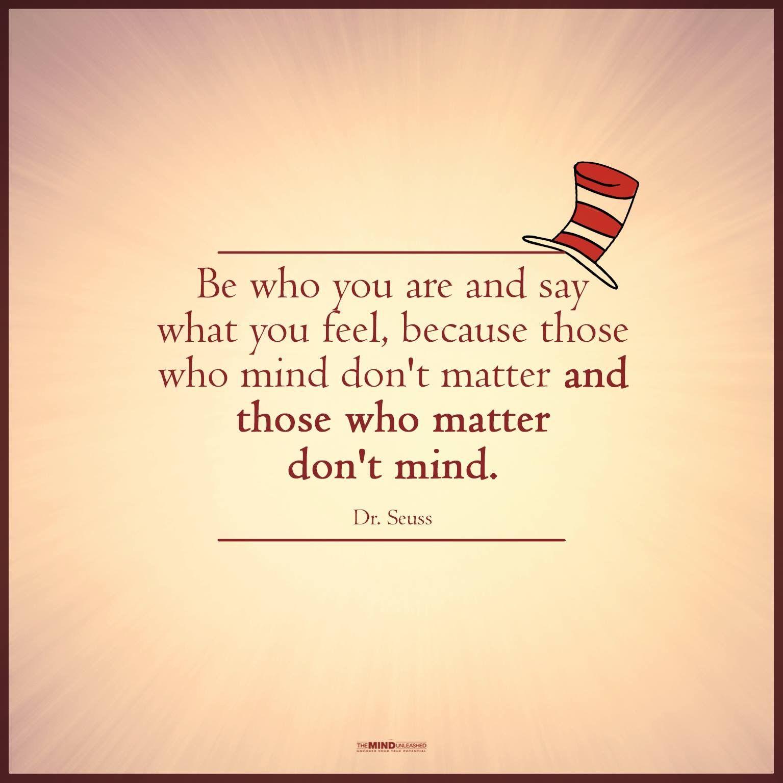 A Quote Wisdom Of Dr Seuss True Words