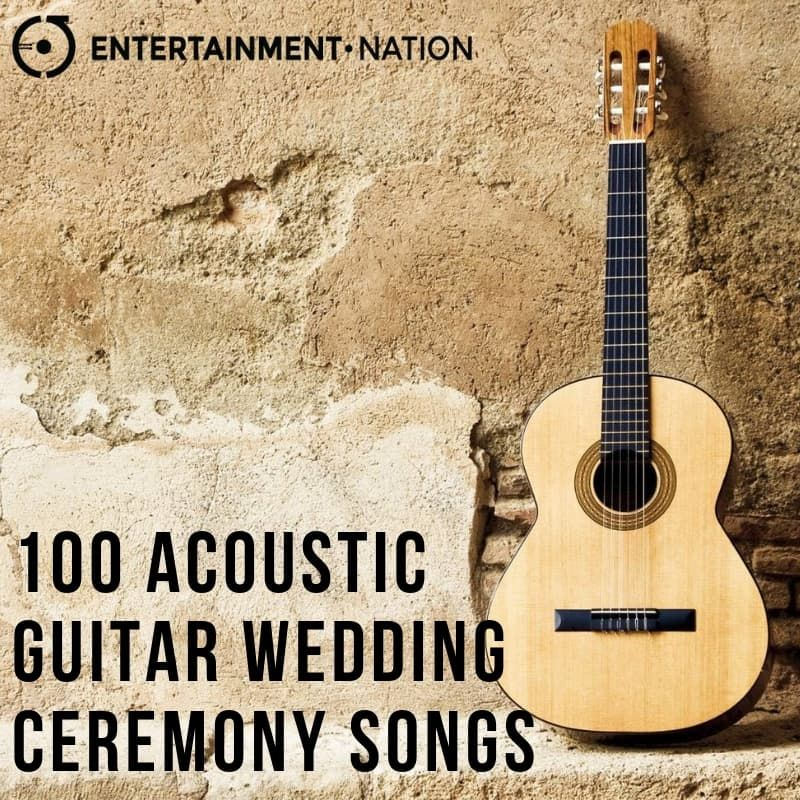 100 Romantic Acoustic Guitar Wedding Ceremony Songs