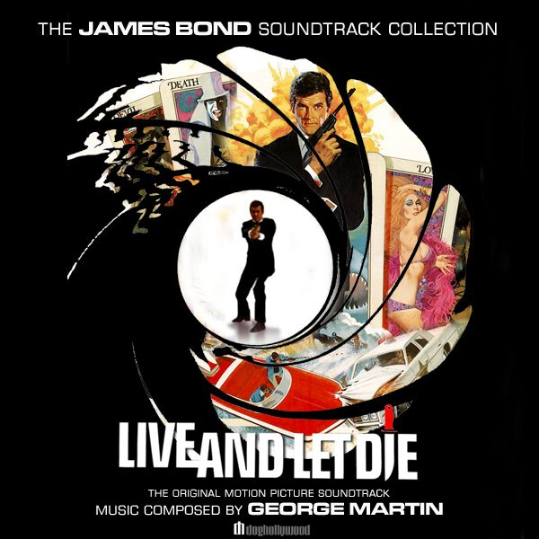 Live And Let Die Original Movie Soundtrack By Doghollywood