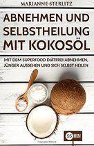 Kokosöl 8 Gründe jeden Tag einen Löffel einzunehmen  Gesundheit    Gewicht Verlieren