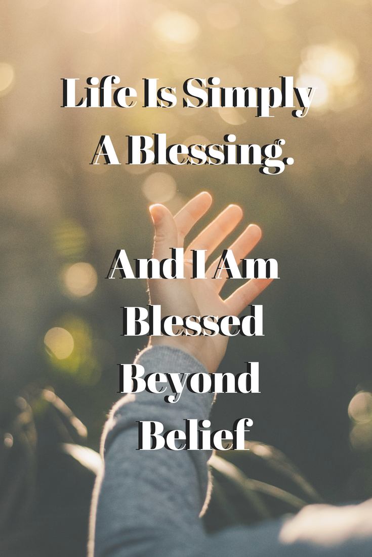 I Am Blessed Beyond Belief Day 56 Best Of My Daily Blog