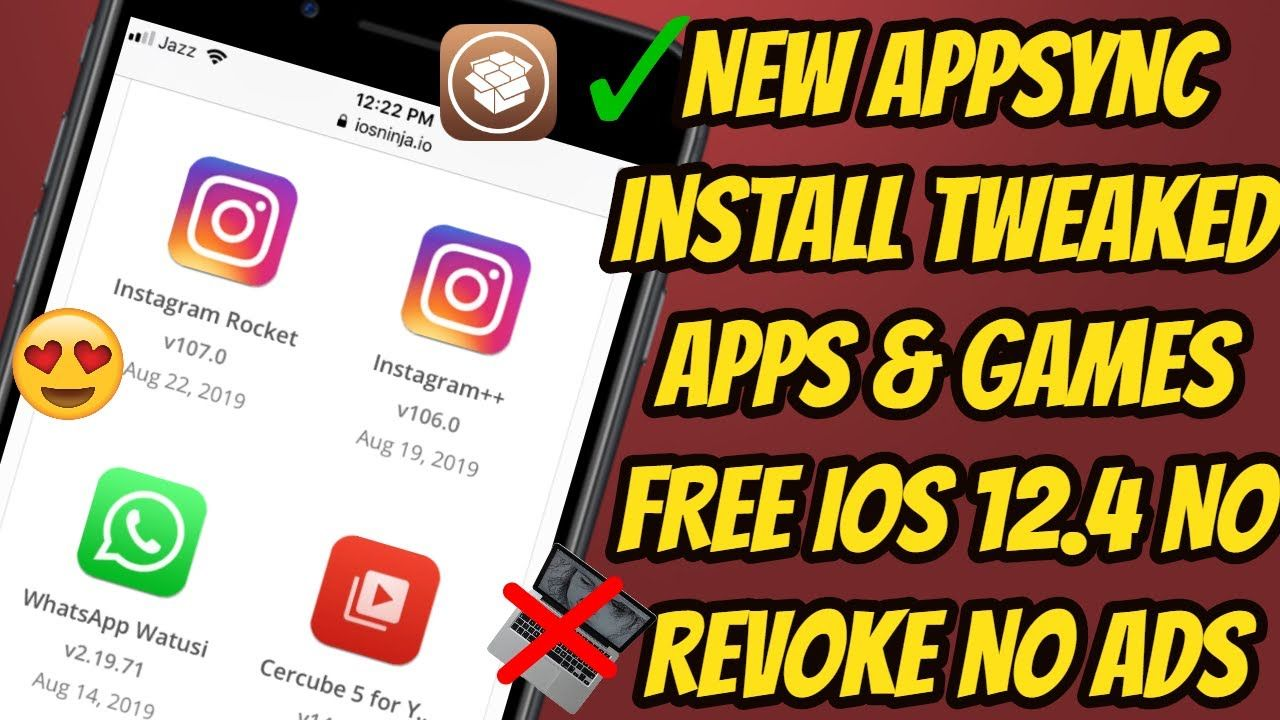 NEW AppSync Install Tweaked Apps & Games FREE iOS 12.4 NO