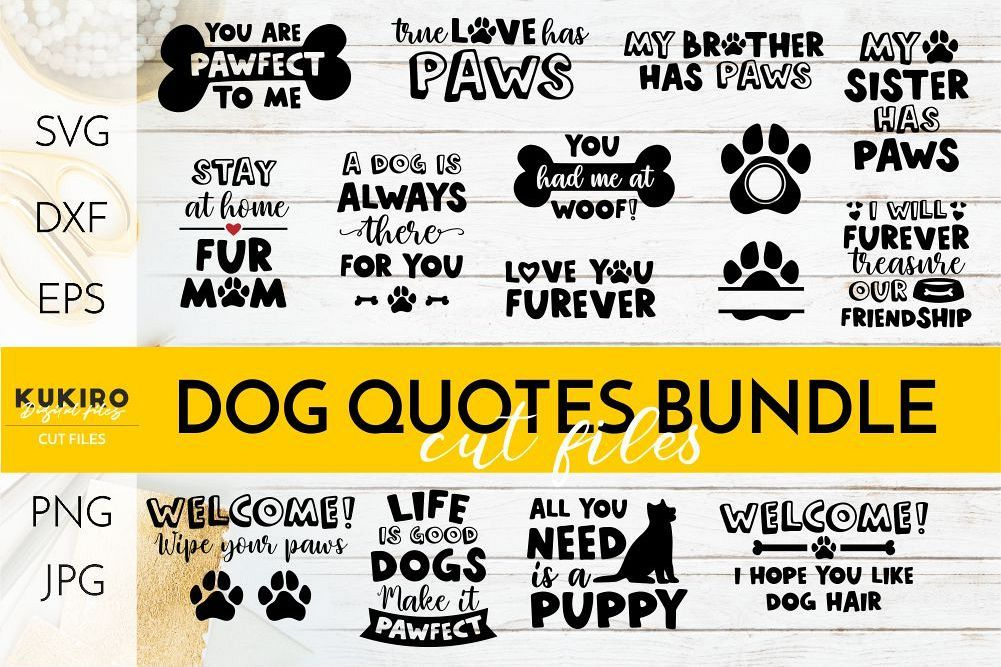 Dog Quotes SVG BUNDLE Love my dog mat Dog