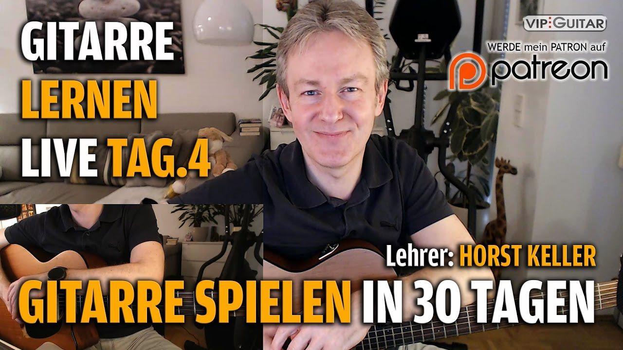 Gitarre Lernen Tag.4 - Gitarre spielen in 30 Tagen - Einsteigerkurs - Ho...