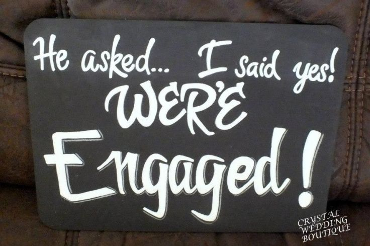 He Asked I Said Yes We Re Engaged Engagement Quotes Just Engaged I Said Yes