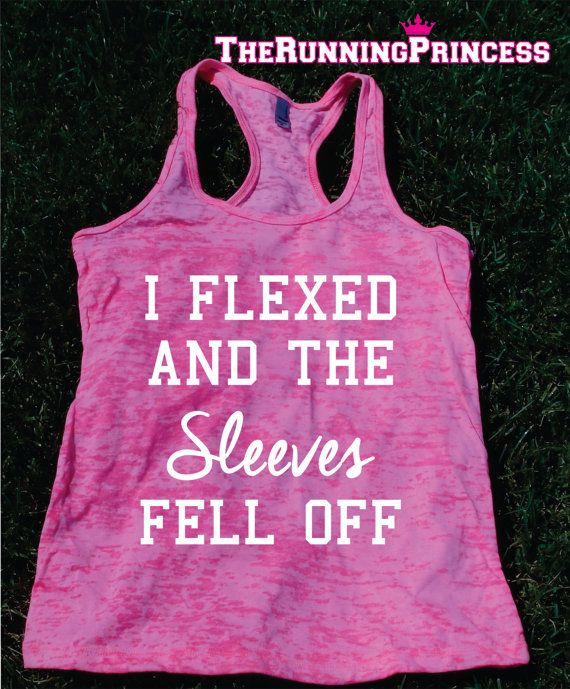 I Flexed and the sleeves fell off Burnout by TheRunningPrincess, $19.99