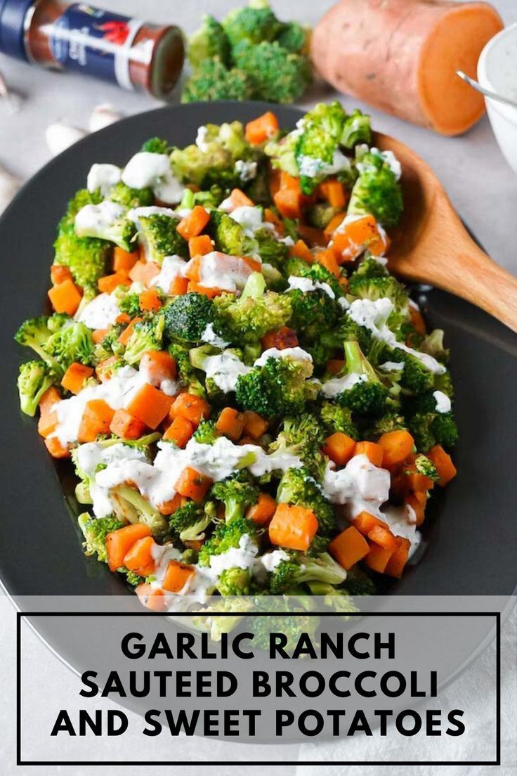 Garlic ranch sautéed broccoli and sweet potatoes This light and flavorful garlic ranch sautéed br