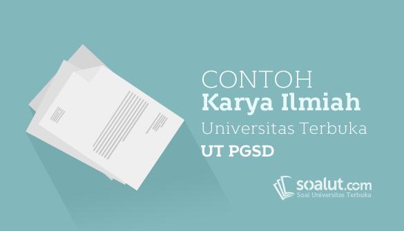 7 Contoh Karil Ut Pgsd Karya Ilmiah Pdgk4560 Universitas