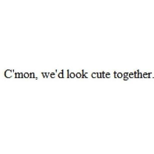c'mon // crush, falling in love, new love, verlieben, neue liebe, boyfriend, him, butterflies, quotes #littleboyquotes