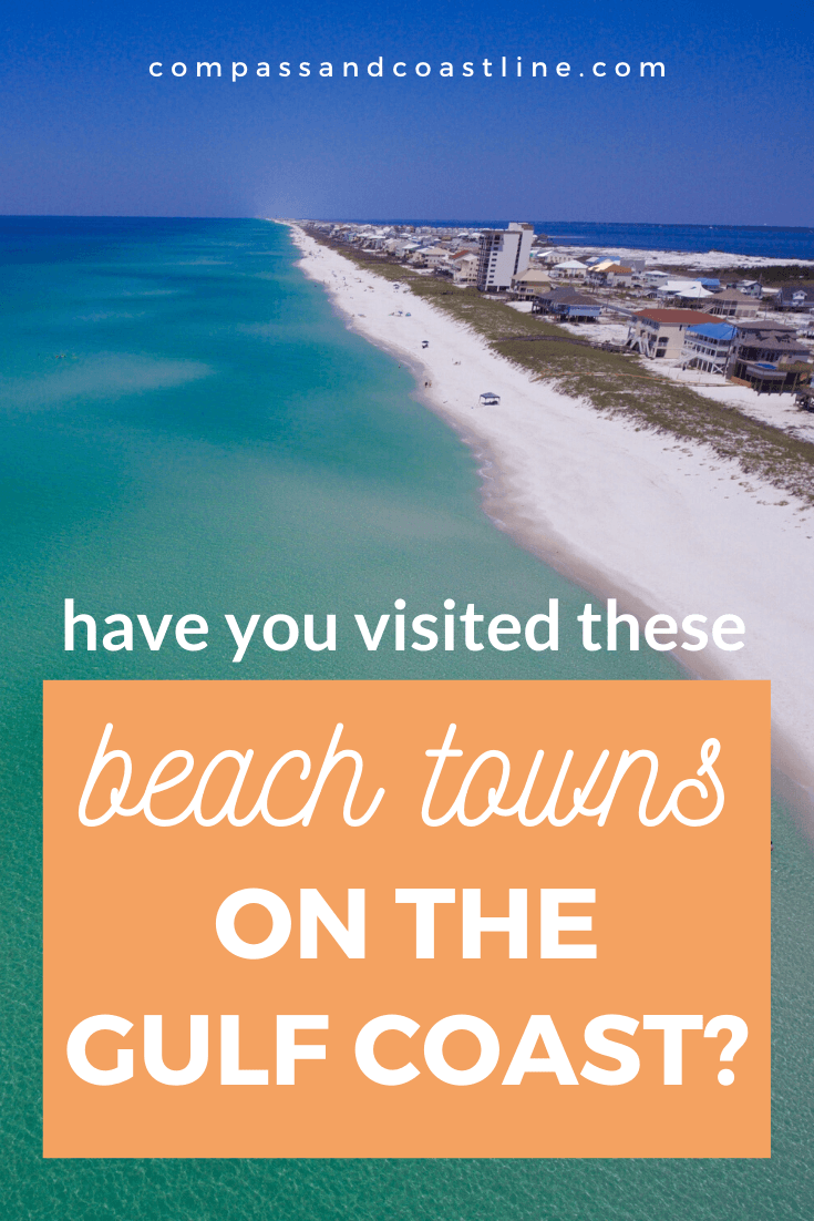 If You Haven T Visited These Small Beach Towns On The Gulf Coast You Re Missing Out Compa Gulf Coast Vacations Florida Gulf Coast Beaches Gulf Coast Florida