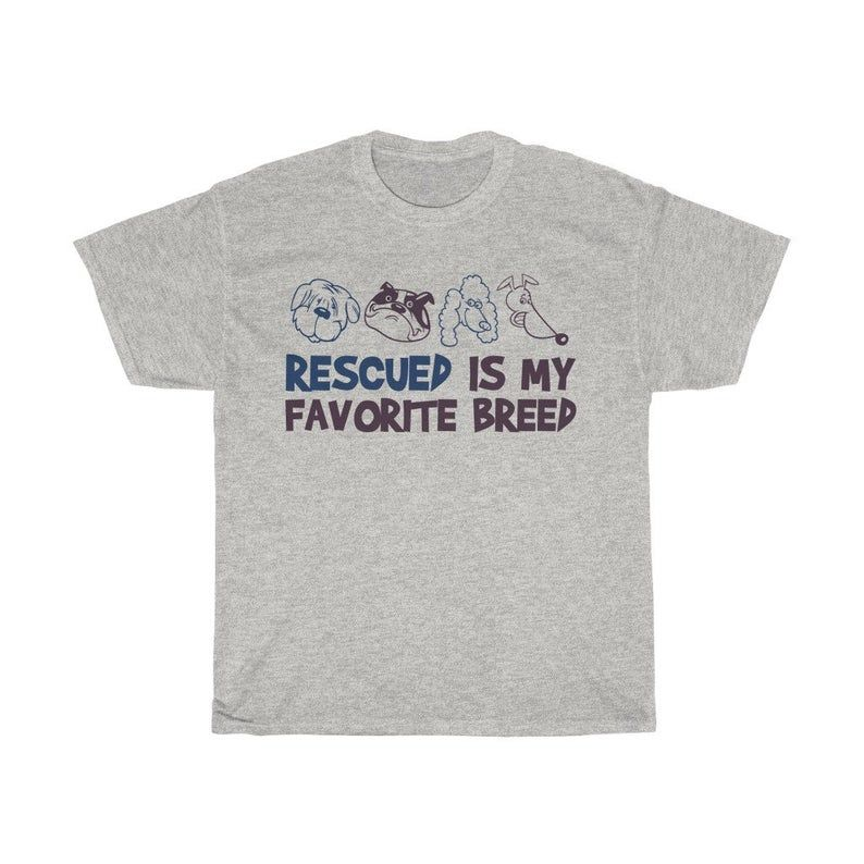 Rescue Dogs, Dog Lover Tee, Funny T-shirts, Dog shirts, Dog Mom TShirt, Love Dogs, Gift For Dog Mom, Rescued is my Favorite Breed, Dog Owner