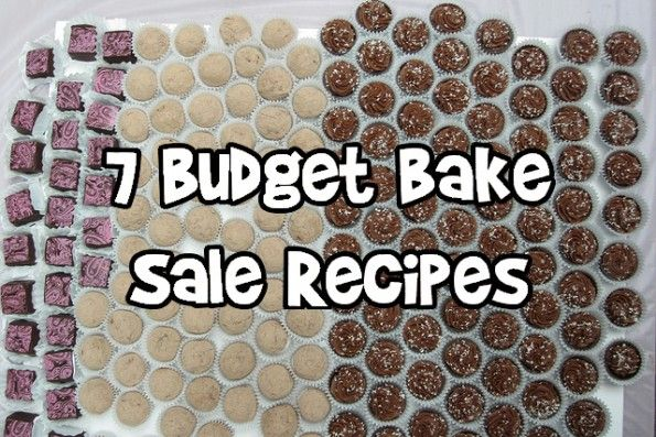 7 Budget Bake Sale Recipes Sweet treats Pinterest Bake sale