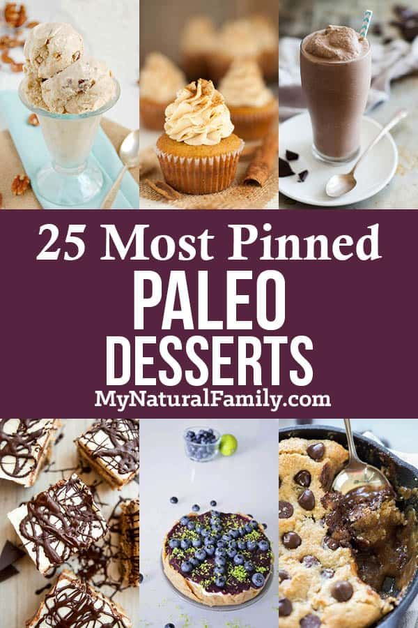 Paleo Desserts Recipes for Whenever, Just Because! images