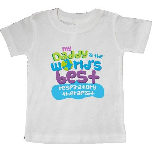 d274623a Inktastic My Daddy Is The World's Best Respiratory Therapist Baby T-Shirt  Child's Kids Gift