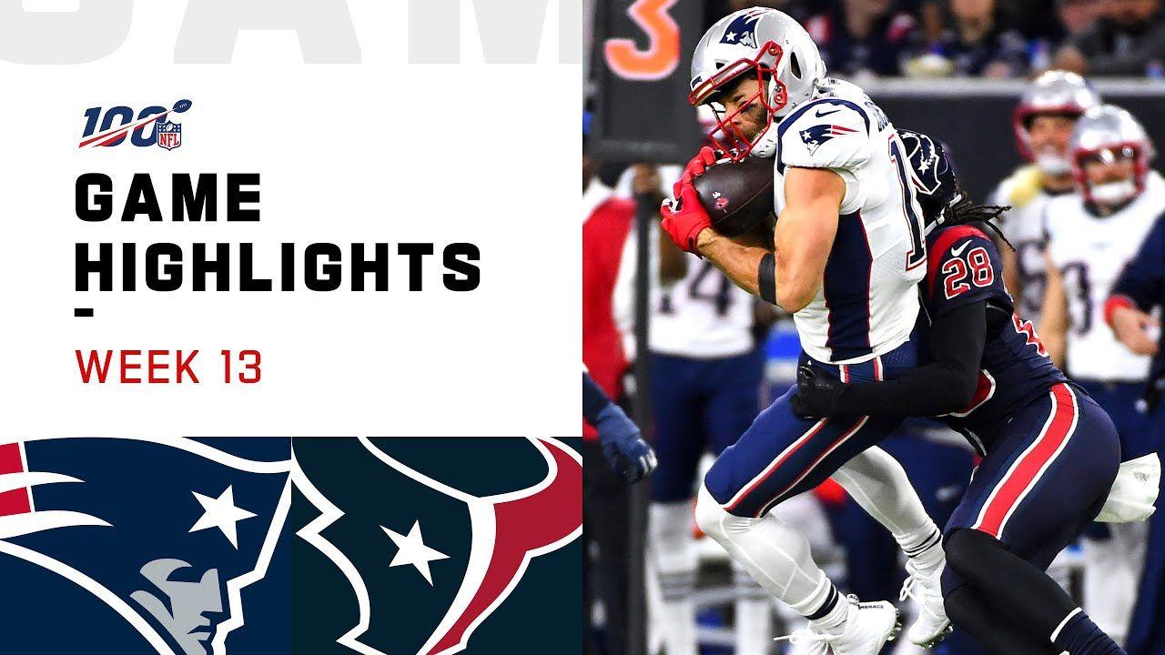 Patriots Vs Texans Week 13 Highlights Nfl 2019 Patriots New England Patriots Nfl