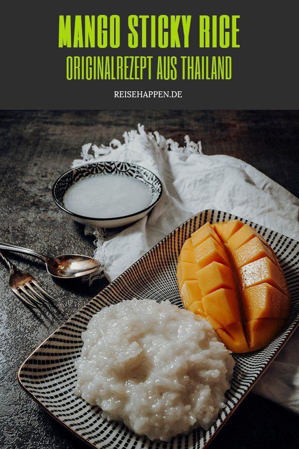 Sticky Rice mit Mango – Der Thai Dessert Klassiker   Reisehappen