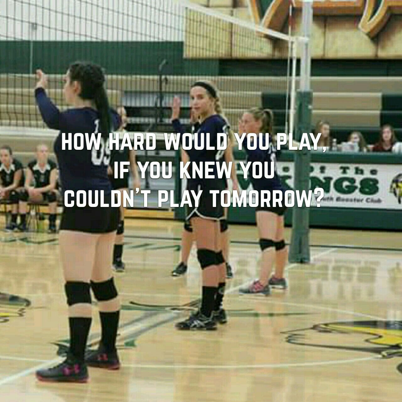 Health Problems Teach You Tomorrow Is Not Promised Very Quickly Volleyball Workouts Volleyball Quotes Volleyball Jokes