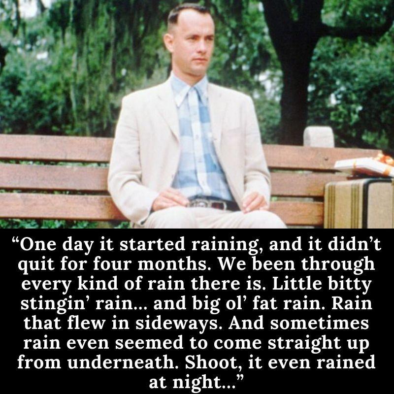 Best Forrest Gump rain quotes which melt my heart