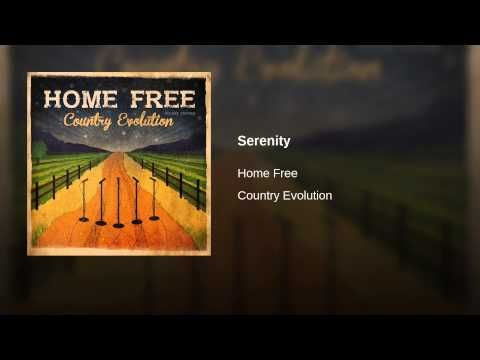 Serenity Youtube Home Free Serenity Good Music