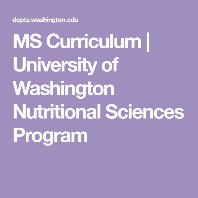 MS Curriculum | University of Washington Nutritional ...