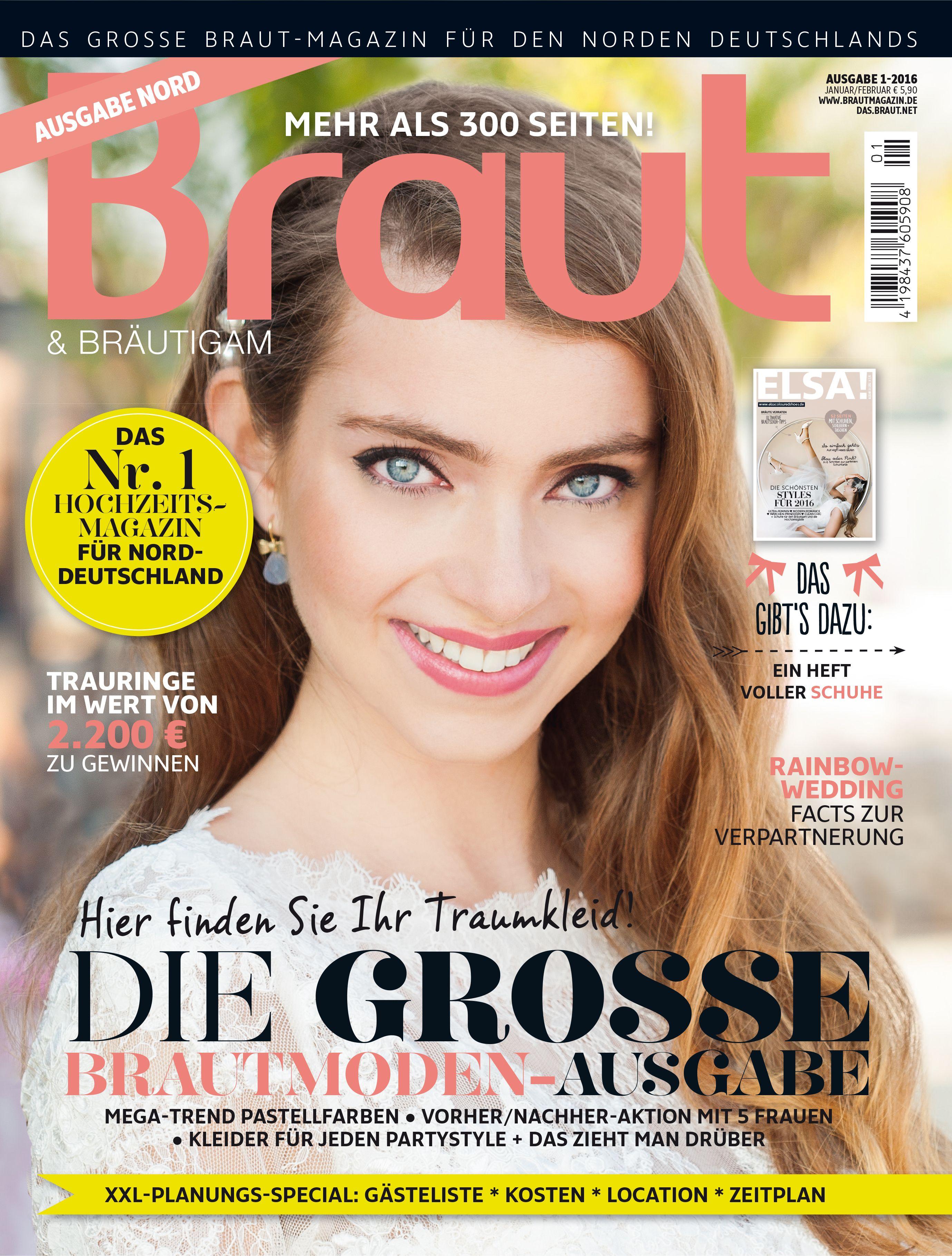 Ausgabe 1-2016 #Hochzeitsmagazin #Brautmagazin #Hochzeitsmode ...