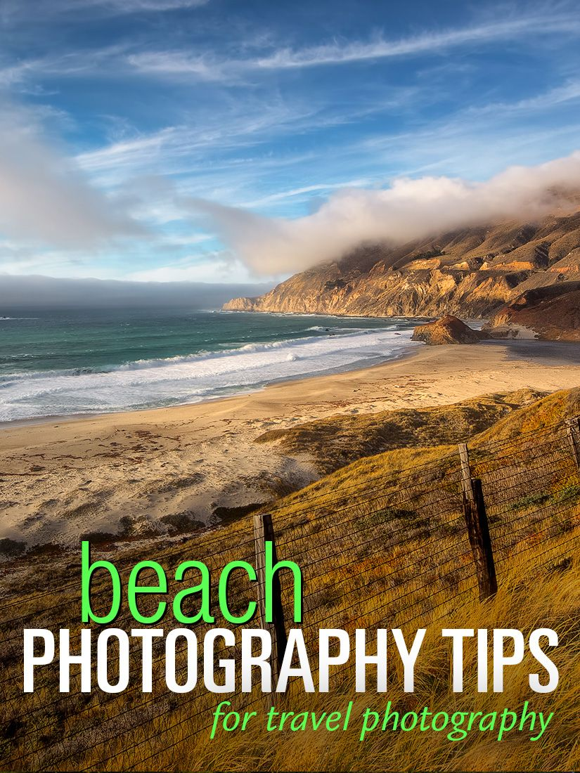 Beach Photography Top 21 Tips And Techniques Beach Photography Tips Beach Photography Photography