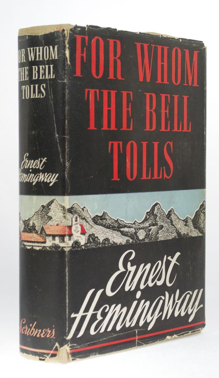 Ernest hemingway for whom the bell tolls 1940 ernest