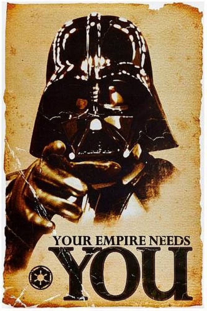 Star Wars Your Empire Needs You Poster