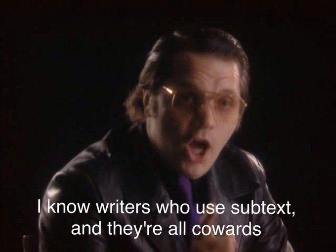 Writers Subtext cowards | Dont call me, Writer, Aspiring writer