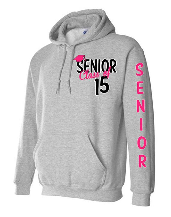 e65e3a2719a40 Senior Class Of 2015 Hoodie Graduation Gift by VinylDezignz ...