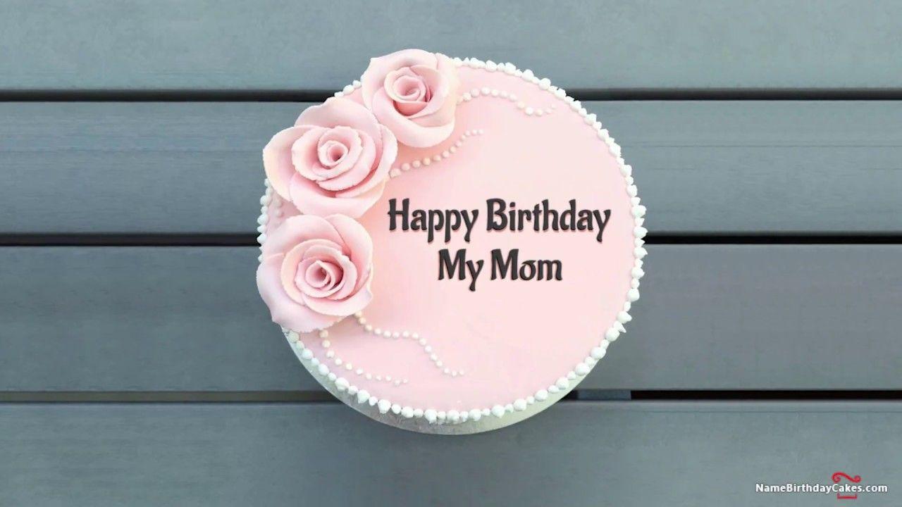Happy Birthday Mom Best Wishes For You Happy Birthday Mom Wishes Happy Birthday Maria Happy Birthday Olivia