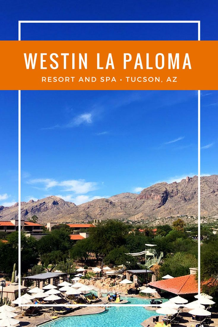 Off Season Stay At The Westin La Paloma Resort And Spa In Tucson Az