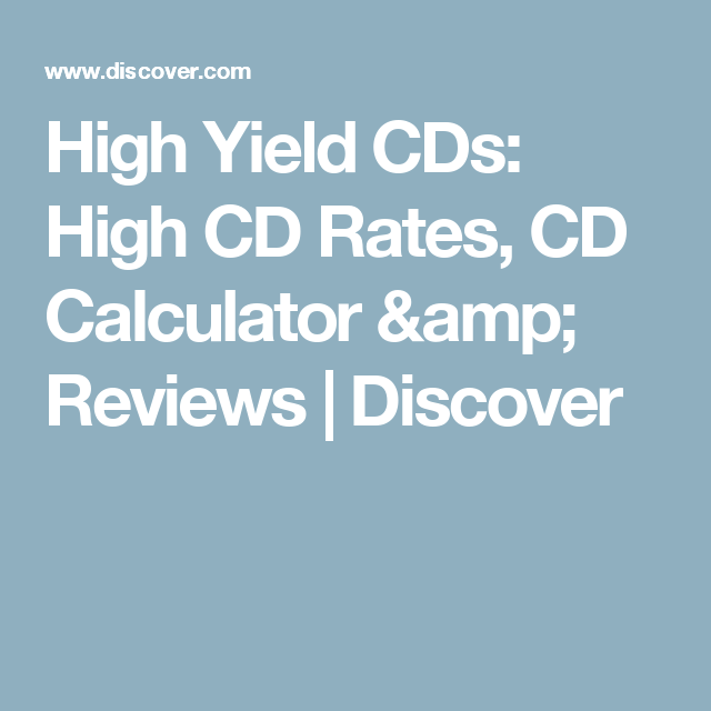 High Yield Cds High Cd Rates Cd Calculator Reviews Discover
