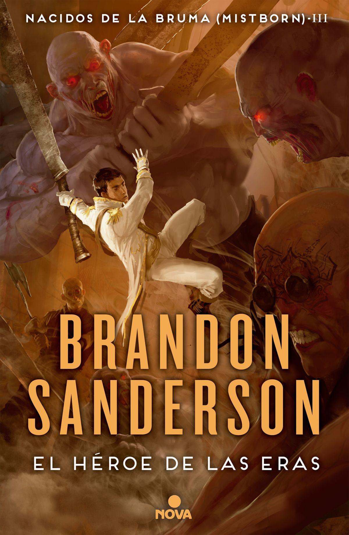 El Héroe De Las Eras Nacidos De La Bruma 3 Brandon Sanderson Bruma Heroe Libros