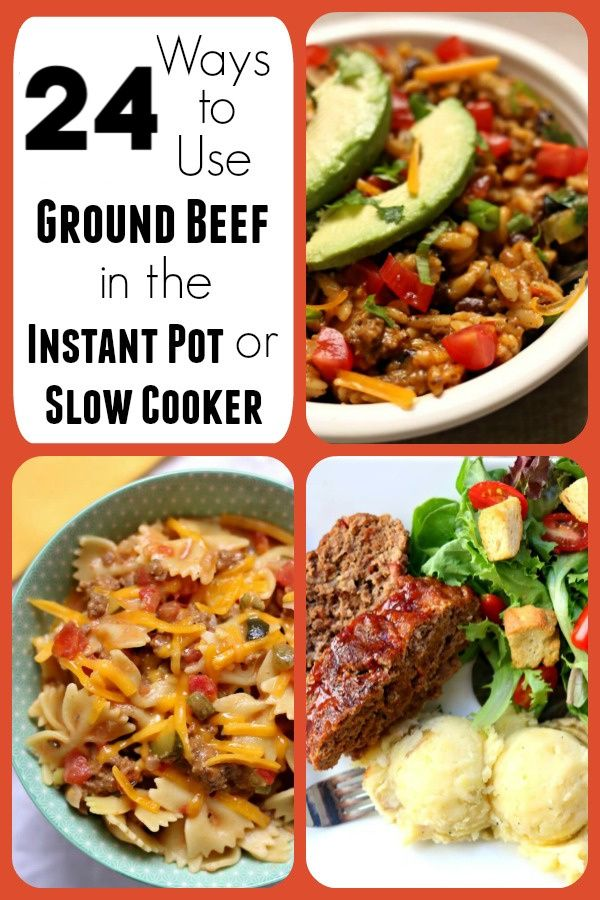 24 Ways to Use Ground Beef in the Instant Pot or Slow Cooker images